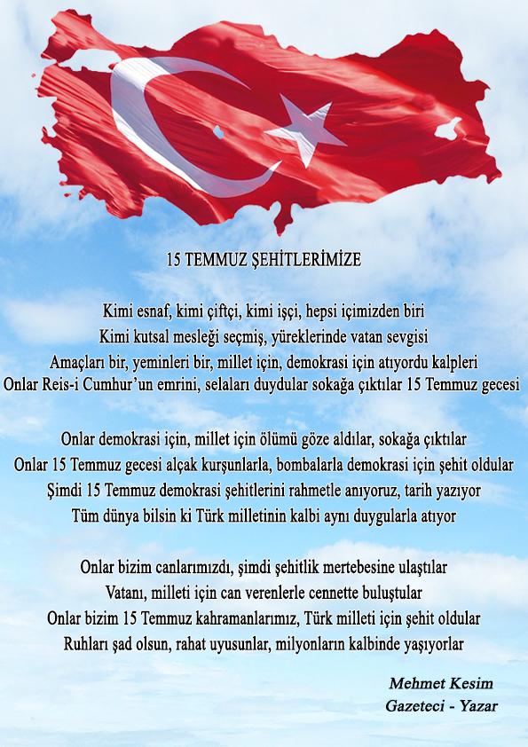 Mehmet Kesimden 15 Temmuz şehitlerimize şiir